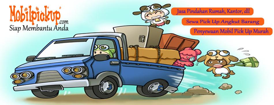 jasa pindahan rumah, sewa mobil pick up murah